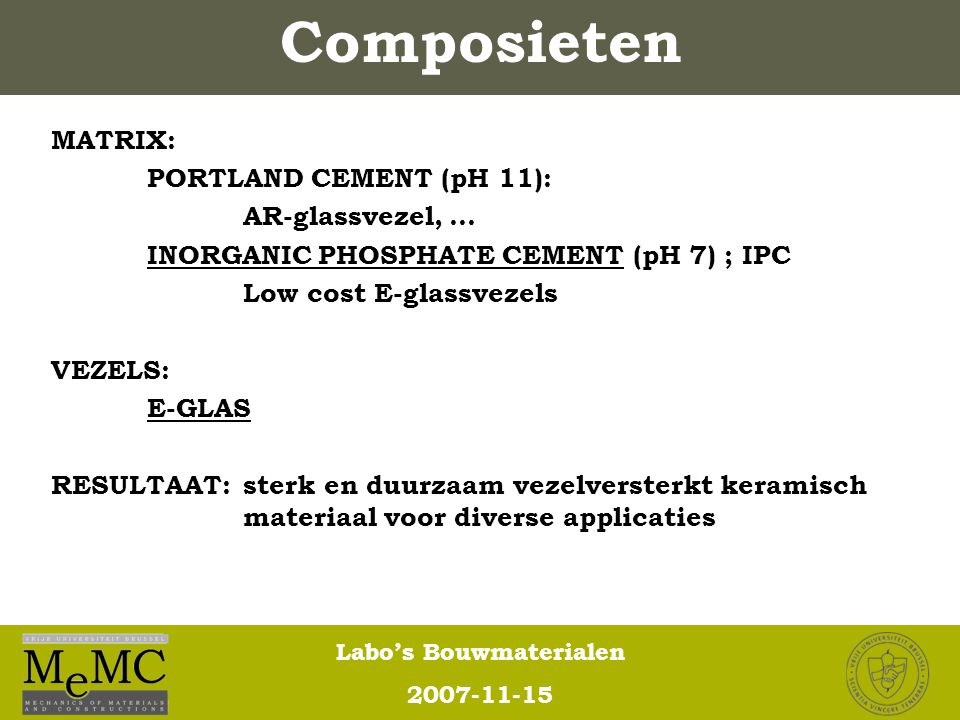 Composieten MATRIX: PORTLAND CEMENT (pH 11): AR-glassvezel, …