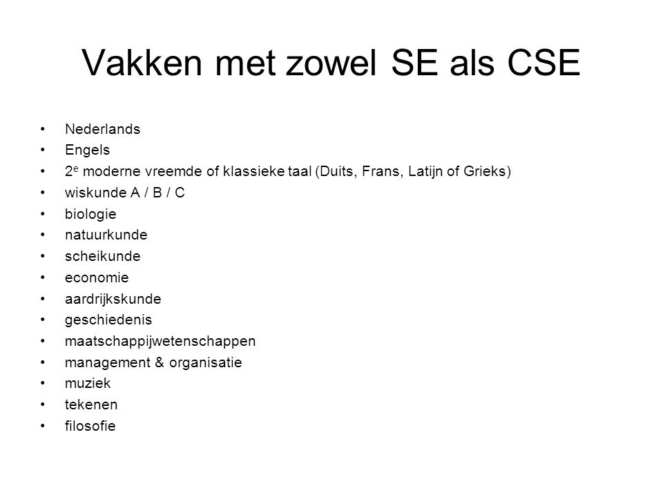 Vakken met zowel SE als CSE