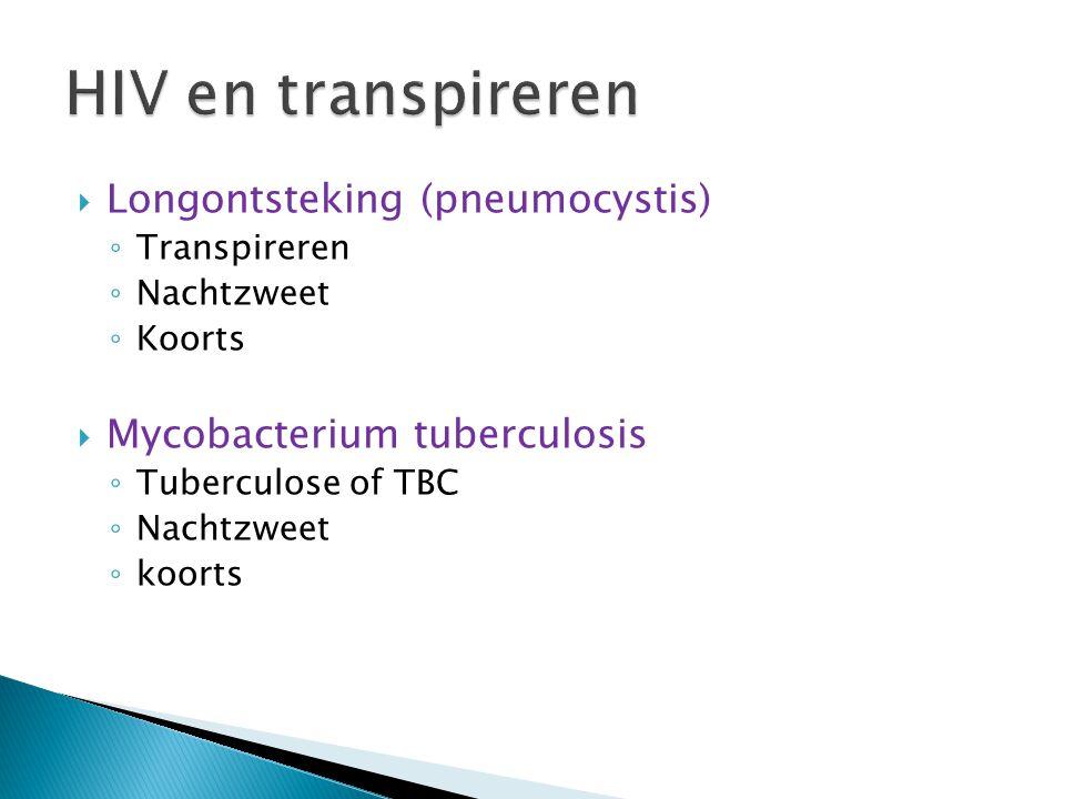 HIV en transpireren Longontsteking (pneumocystis)