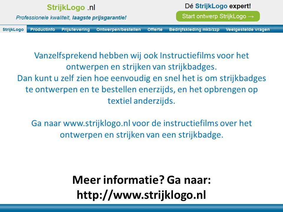 Meer informatie Ga naar: http://www.strijklogo.nl