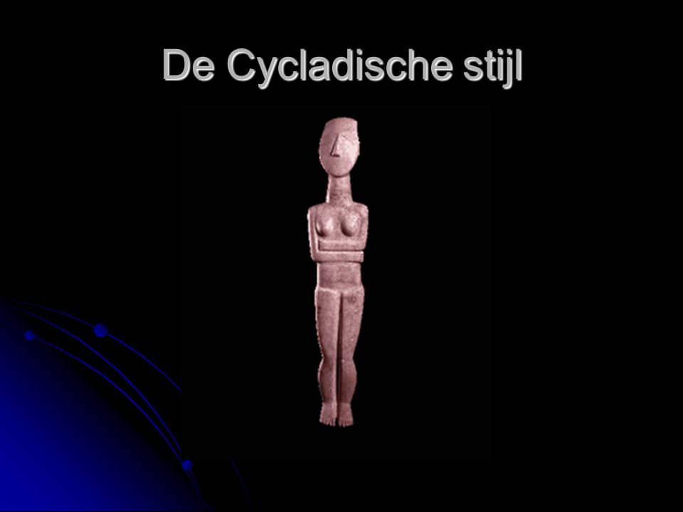 De Cycladische stijl