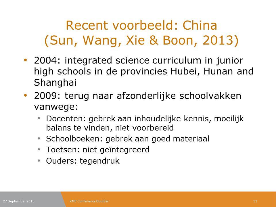 Recent voorbeeld: China (Sun, Wang, Xie & Boon, 2013)