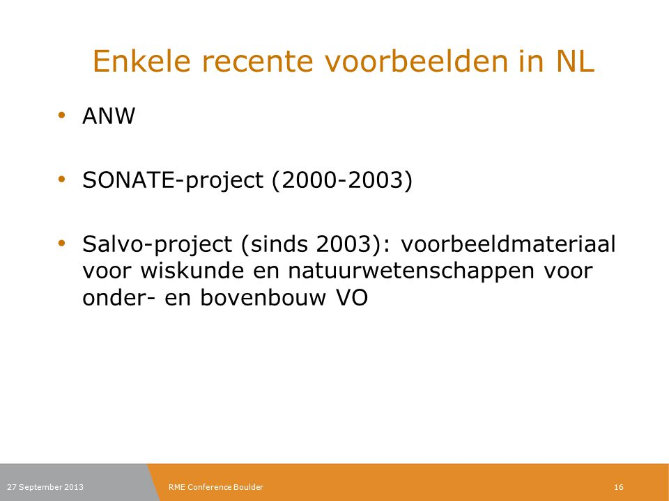 Enkele recente voorbeelden in NL