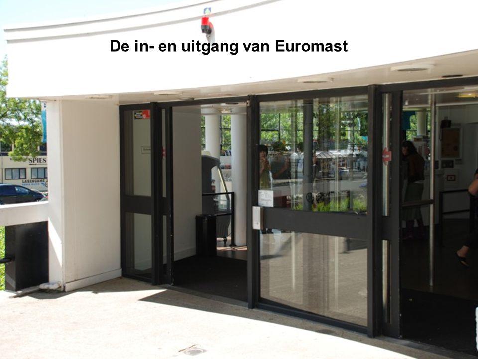 De in- en uitgang van Euromast