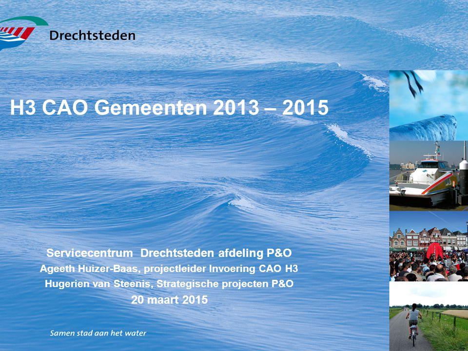 H3 CAO Gemeenten 2013 – 2015 Servicecentrum Drechtsteden afdeling P&O