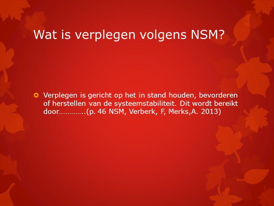 Wat is verplegen volgens NSM
