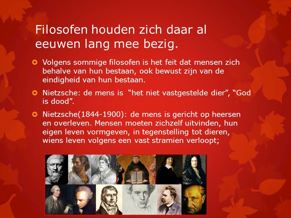 Filosofen houden zich daar al eeuwen lang mee bezig.