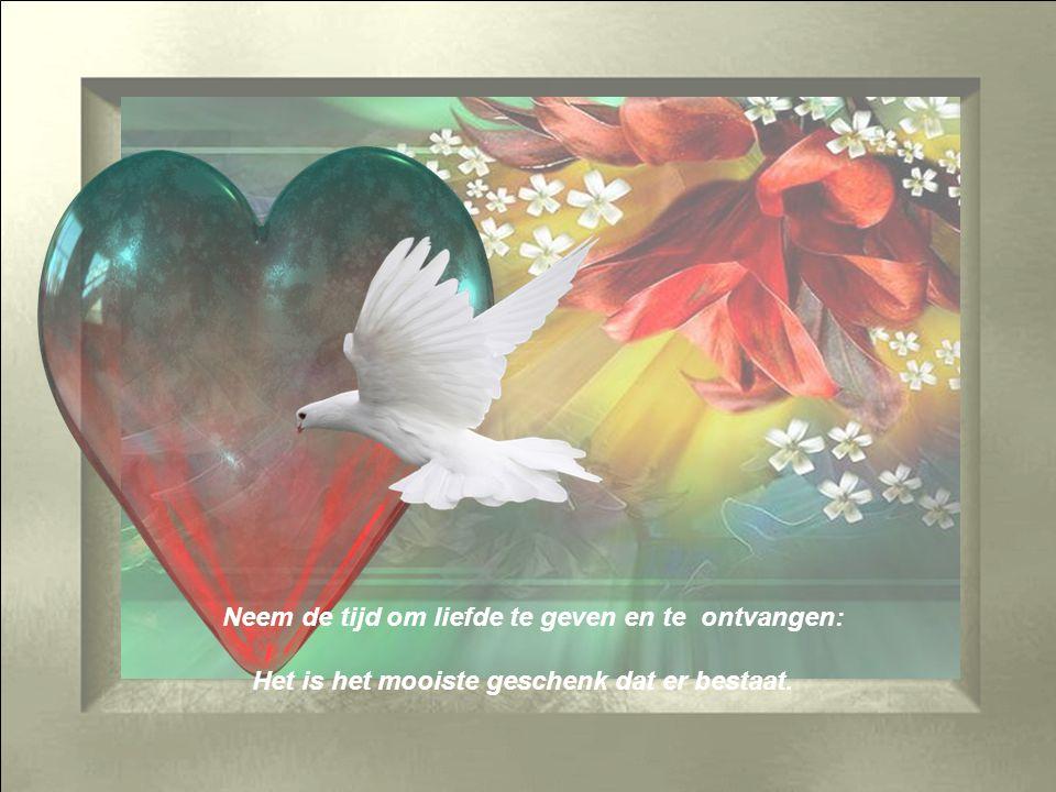 Neem de tijd om liefde te geven en te ontvangen: