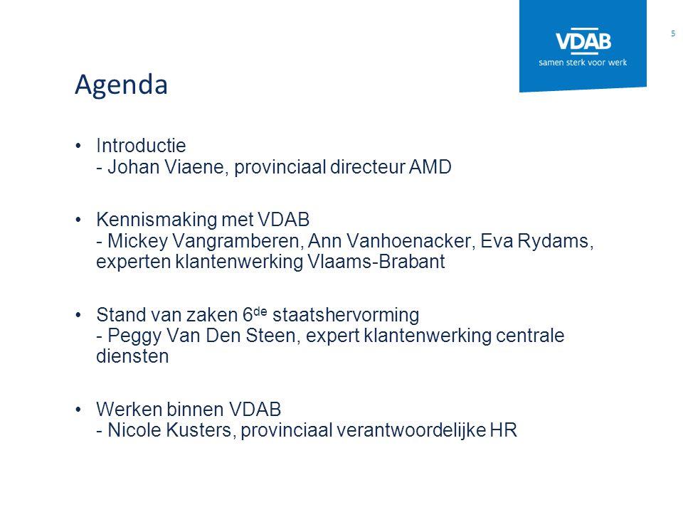 Agenda Introductie - Johan Viaene, provinciaal directeur AMD