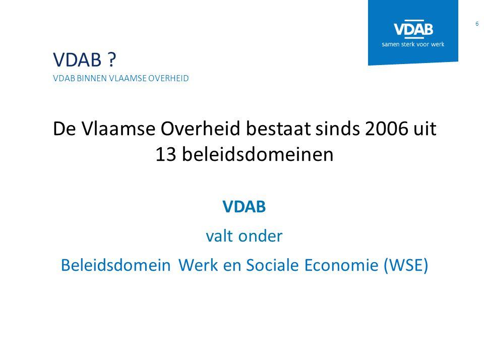 De Vlaamse Overheid bestaat sinds 2006 uit 13 beleidsdomeinen