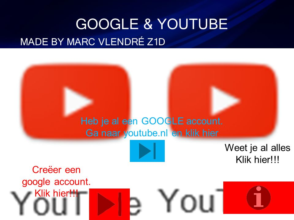 GOOGLE & YOUTUBE MADE BY MARC VLENDRÉ Z1D