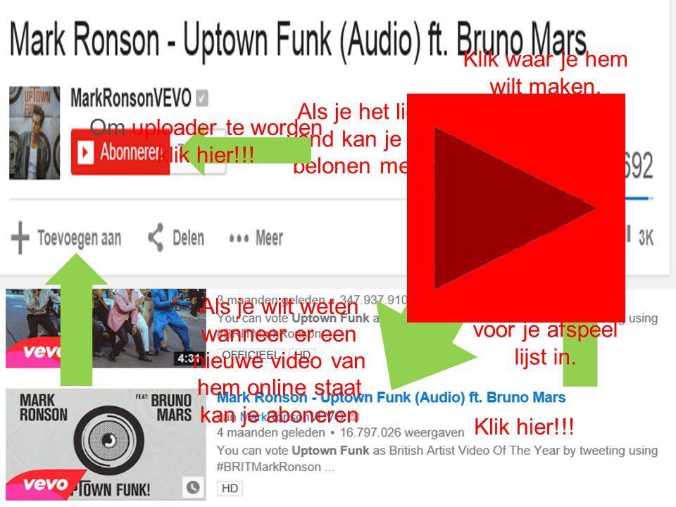 Om een YouTube'r te worden klik hier!!!