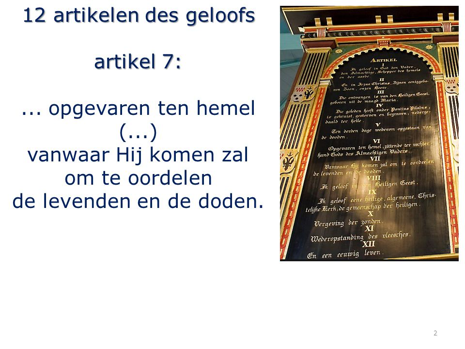 12 artikelen des geloofs artikel 7: ...