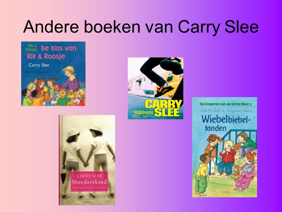 Andere boeken van Carry Slee