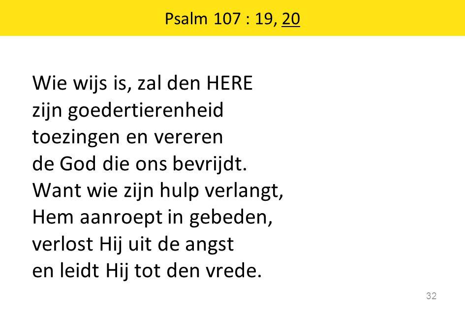 Psalm 107 : 19, 20