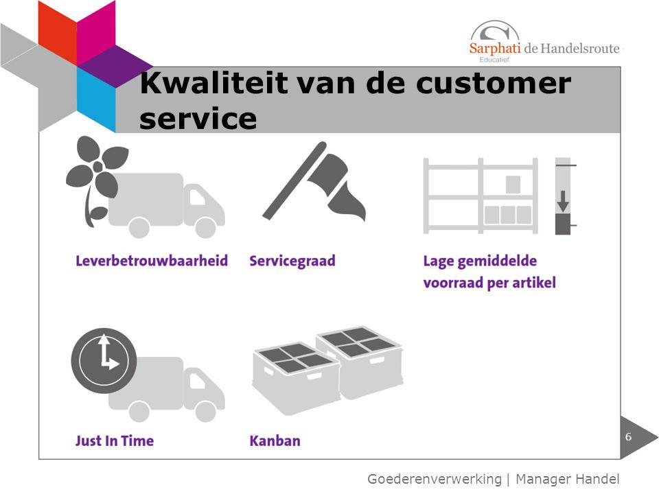Kwaliteit van de customer service