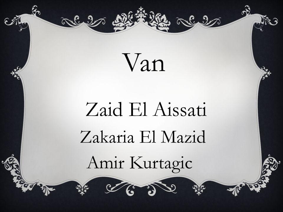 Van Zaid El Aissati Zakaria El Mazid Amir Kurtagic