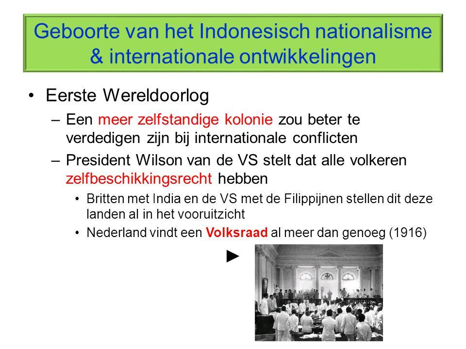 Geboorte van het Indonesisch nationalisme & internationale ontwikkelingen