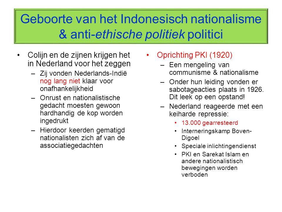 Geboorte van het Indonesisch nationalisme & anti-ethische politiek politici