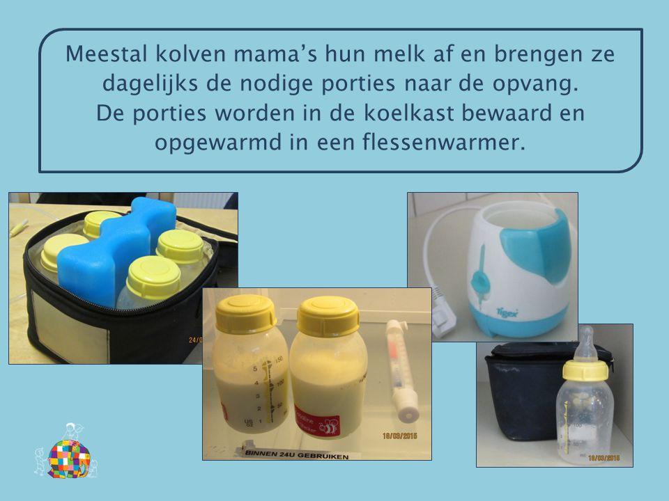 Meestal kolven mama's hun melk af en brengen ze dagelijks de nodige porties naar de opvang.