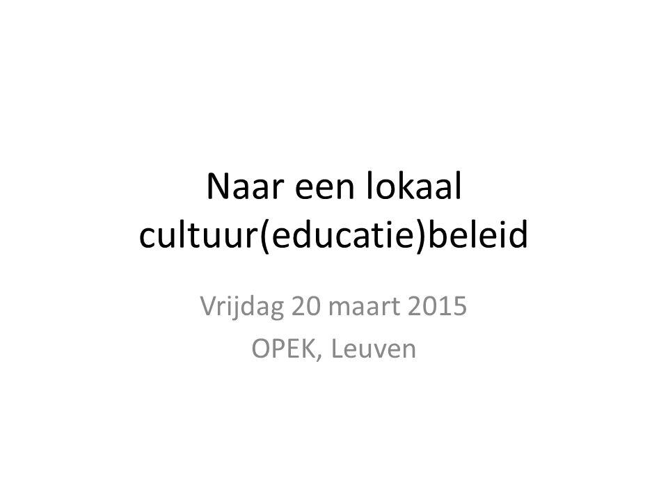 Naar een lokaal cultuur(educatie)beleid