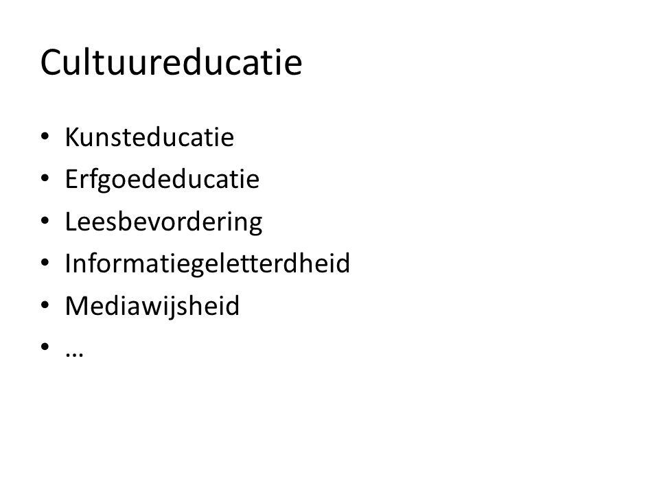 Cultuureducatie Kunsteducatie Erfgoededucatie Leesbevordering