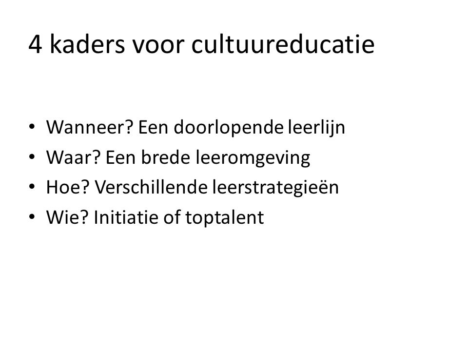 4 kaders voor cultuureducatie