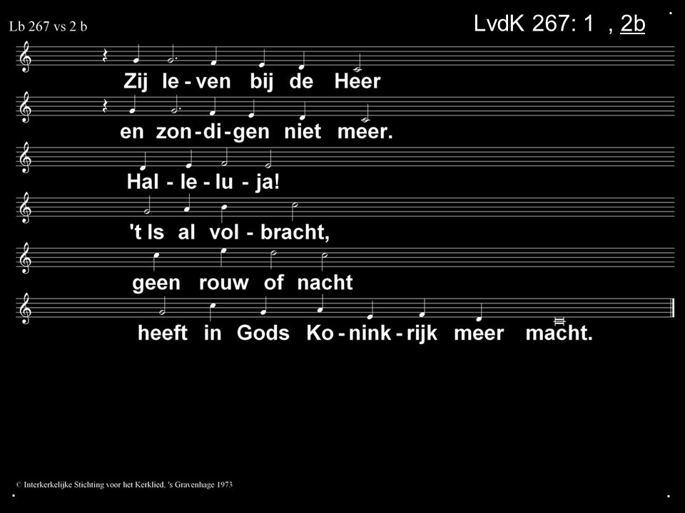 . LvdK 267: 1a, 2b . .