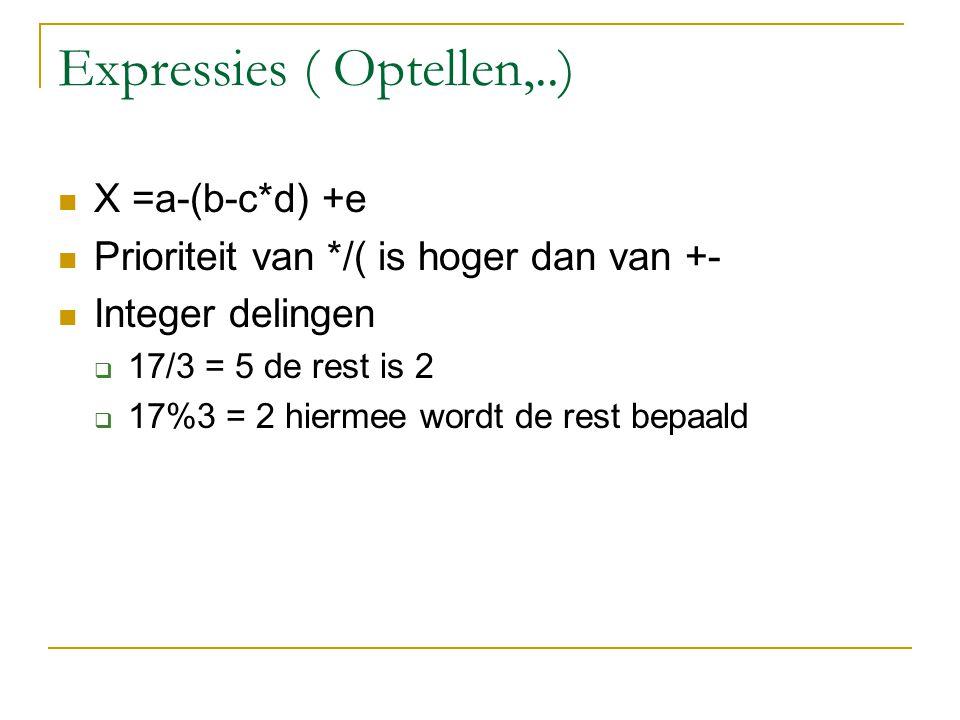 Expressies ( Optellen,..)