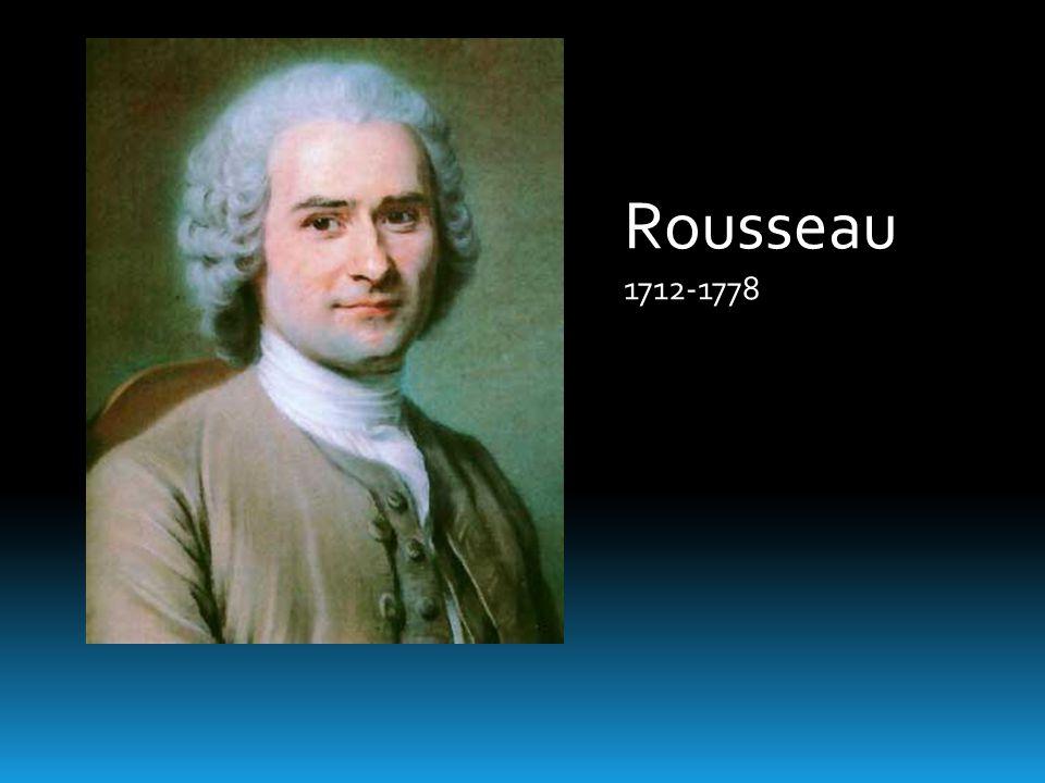 Rousseau 1712-1778