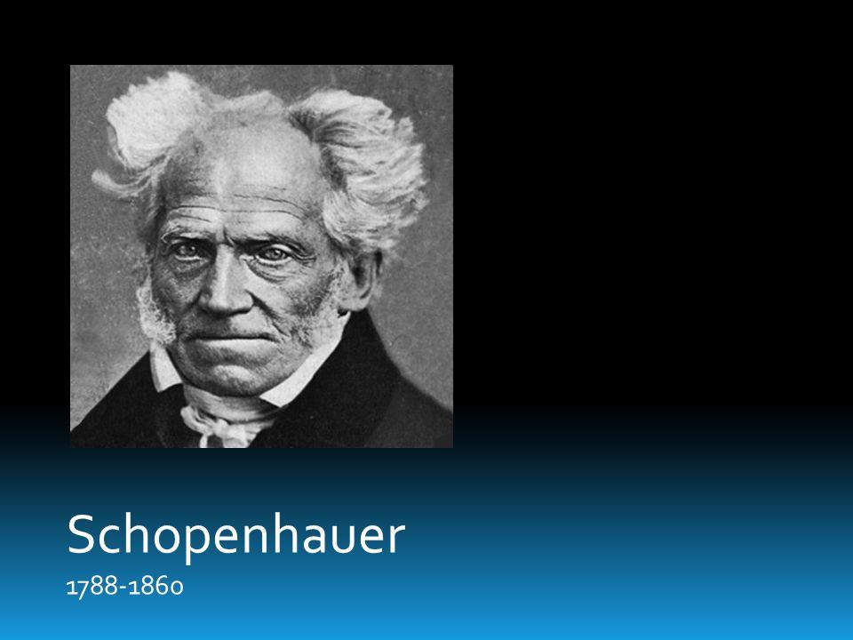 Schopenhauer 1788-1860