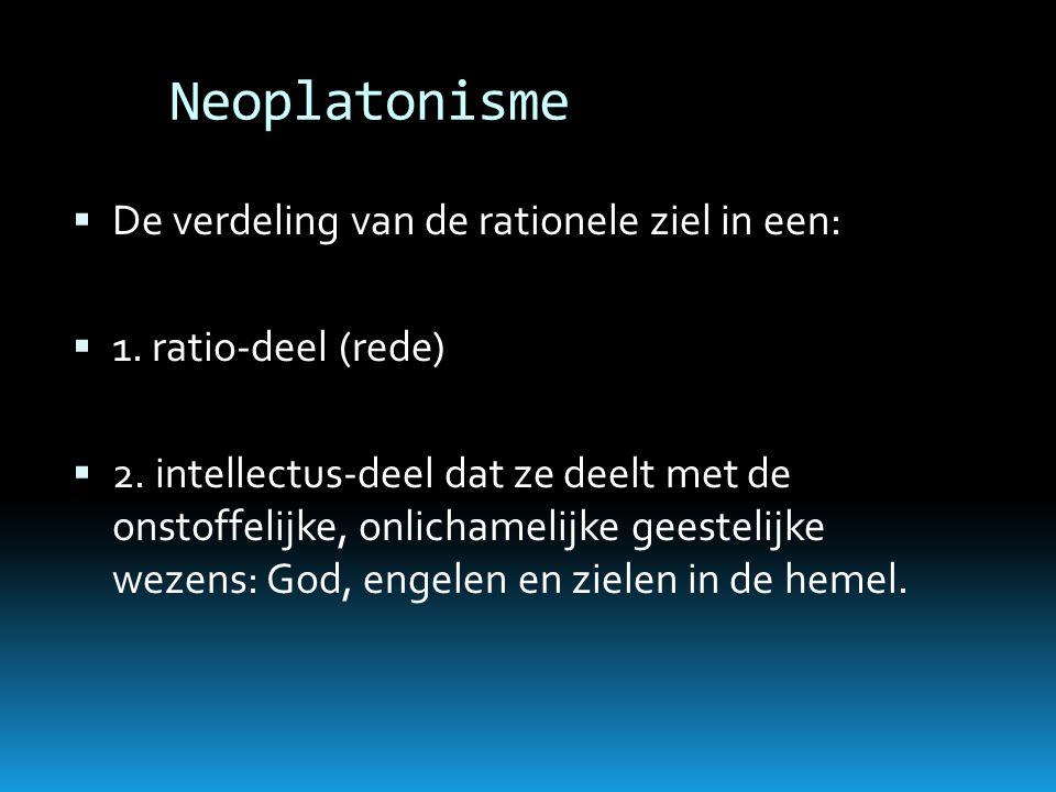 Neoplatonisme De verdeling van de rationele ziel in een: