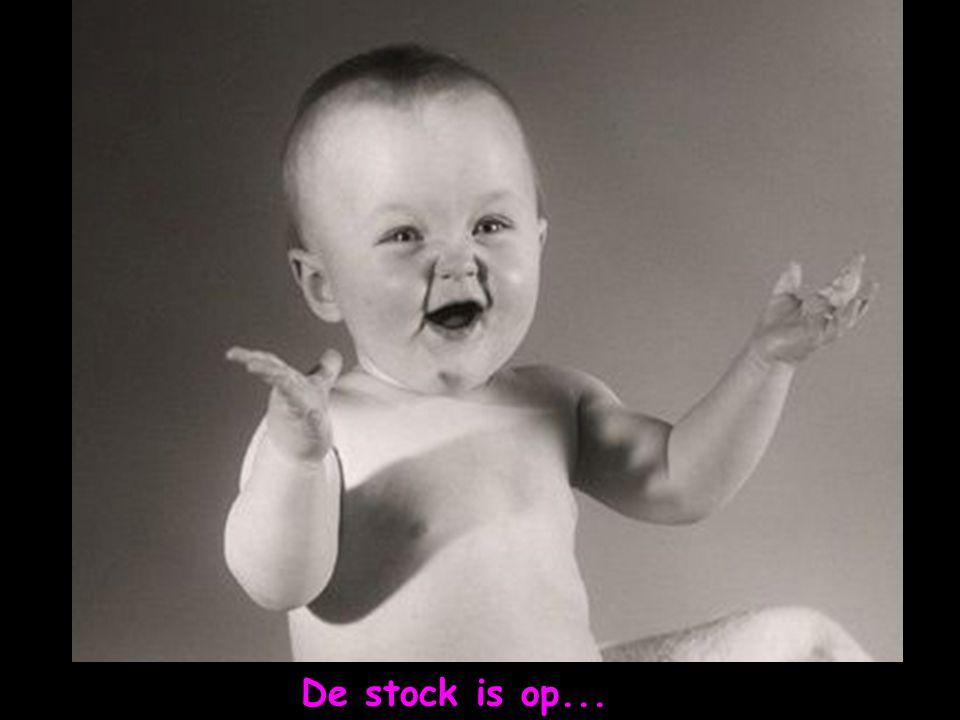 De stock is op...