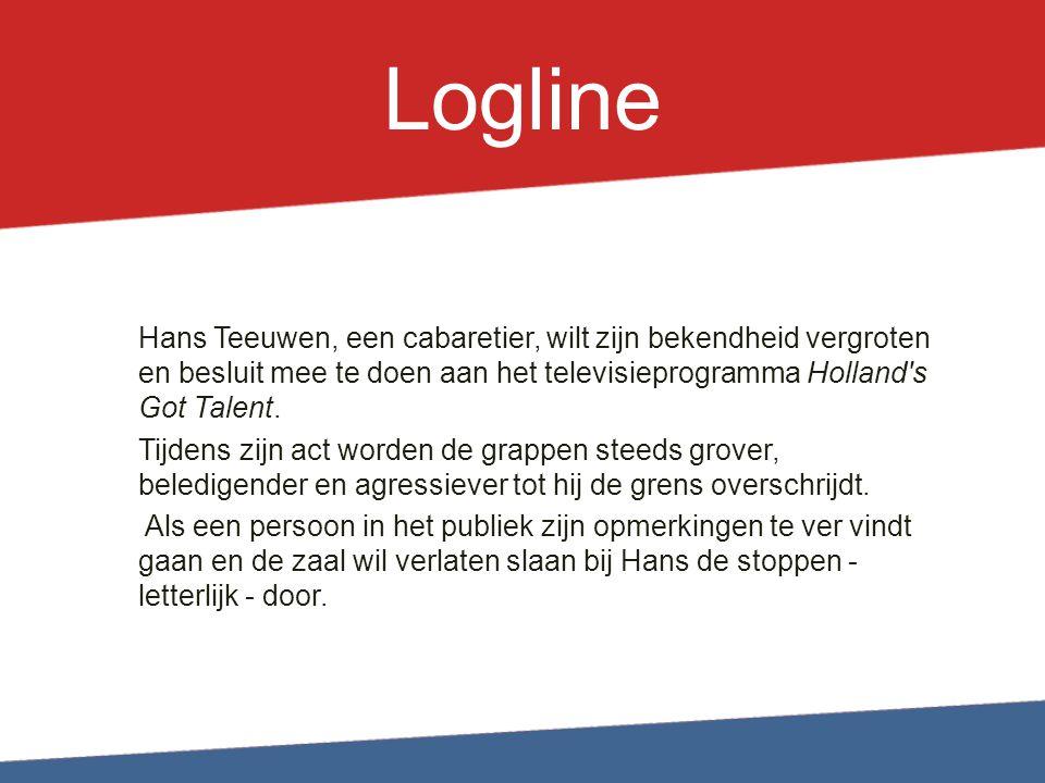 Logline Hans Teeuwen, een cabaretier, wilt zijn bekendheid vergroten en besluit mee te doen aan het televisieprogramma Holland s Got Talent.