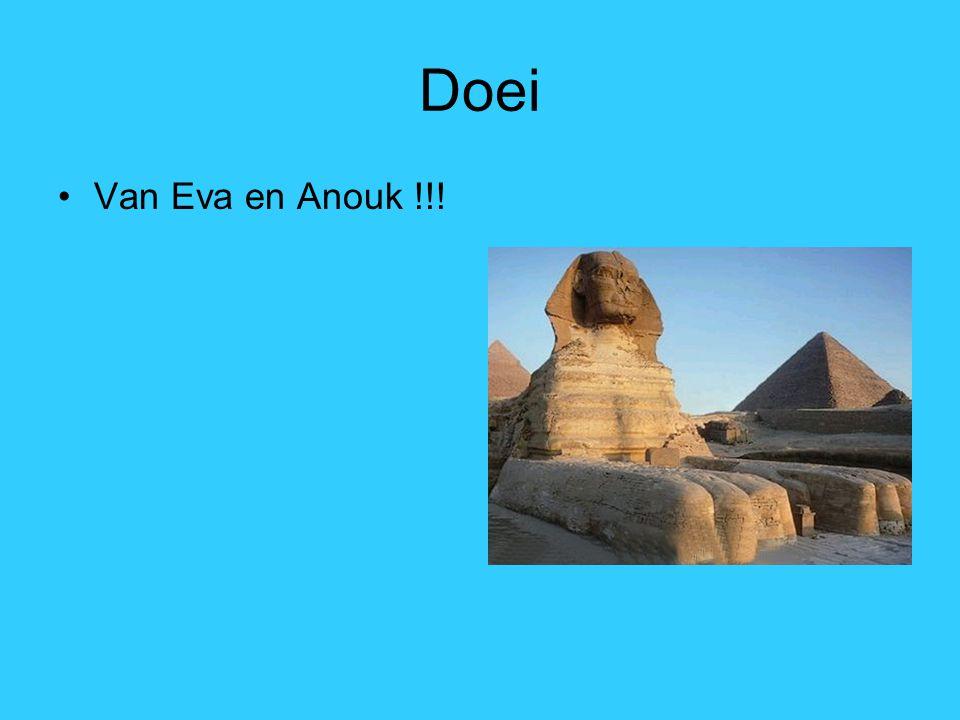 Doei Van Eva en Anouk !!!