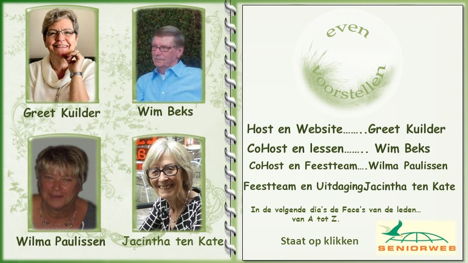 CoHost en Feestteam….Wilma Paulissen