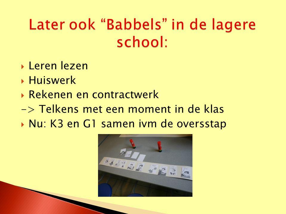 Later ook Babbels in de lagere school: