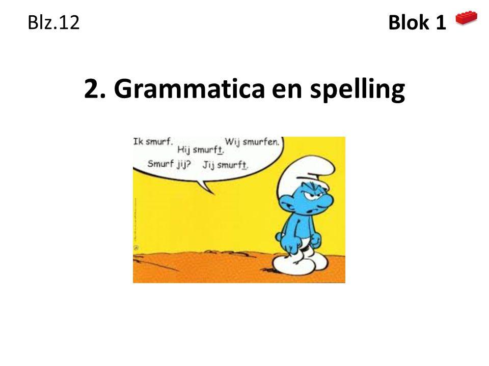 2. Grammatica en spelling