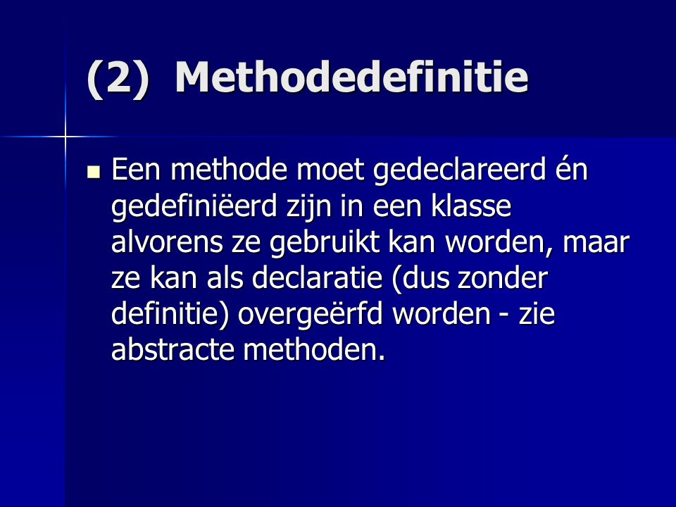 (2) Methodedefinitie