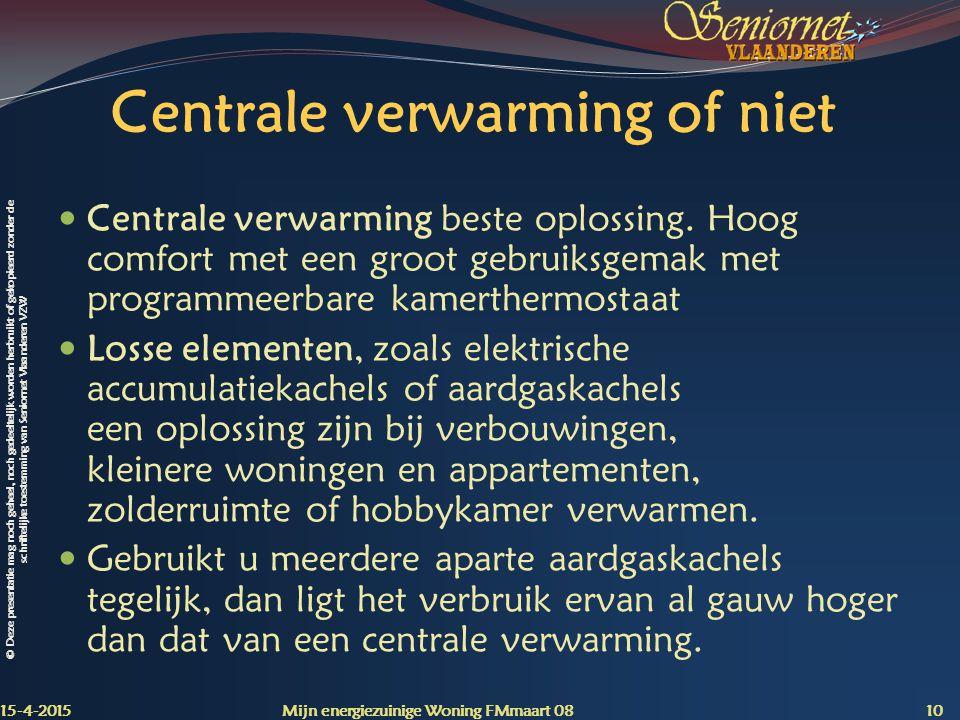 Centrale verwarming of niet