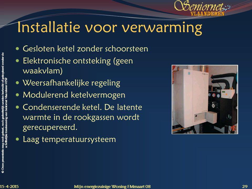 Installatie voor verwarming