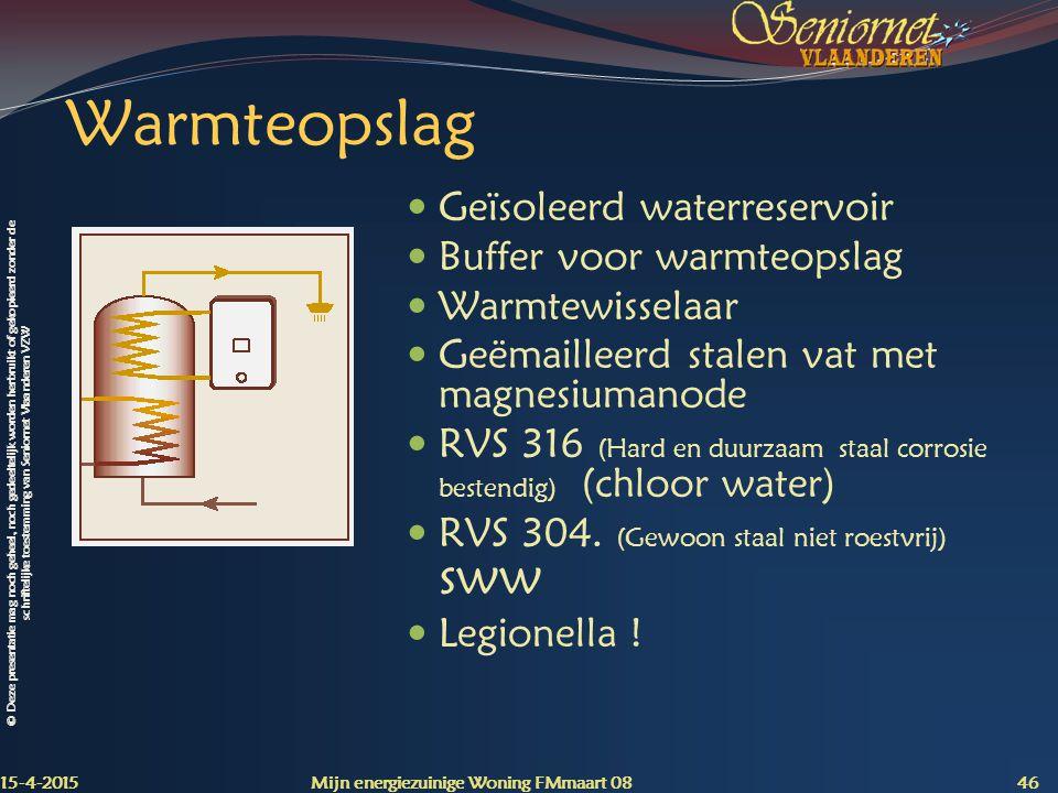 Warmteopslag Geïsoleerd waterreservoir Buffer voor warmteopslag