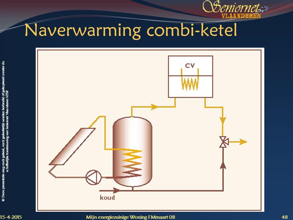 Naverwarming combi-ketel