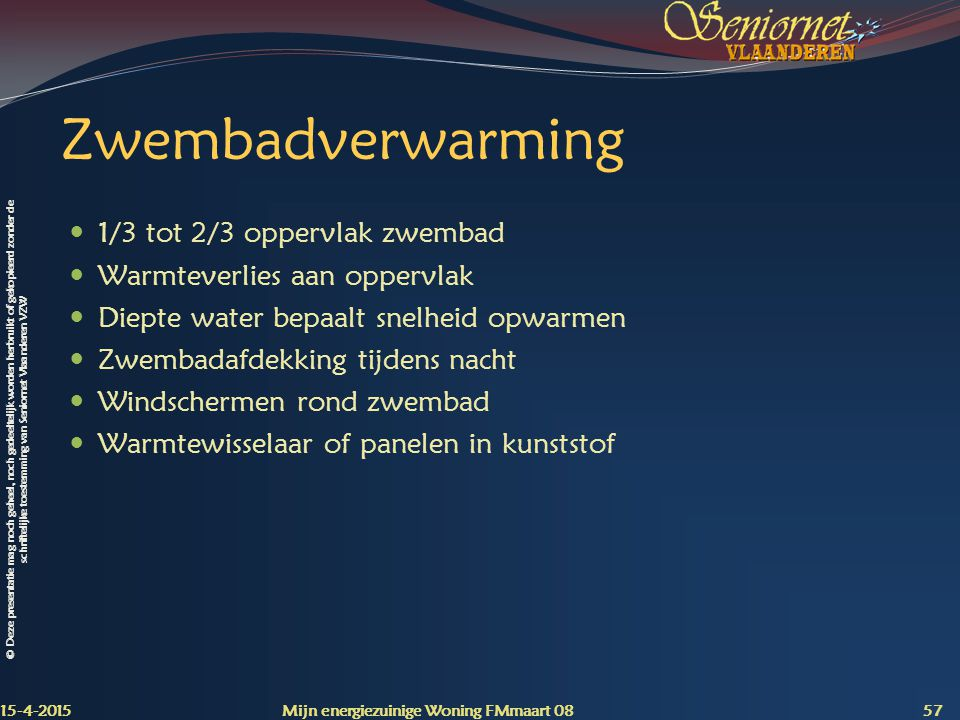 Zwembadverwarming 1/3 tot 2/3 oppervlak zwembad