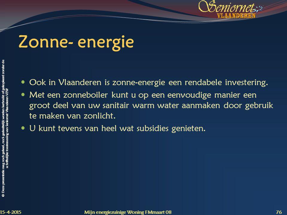 Zonne- energie Ook in Vlaanderen is zonne-energie een rendabele investering.
