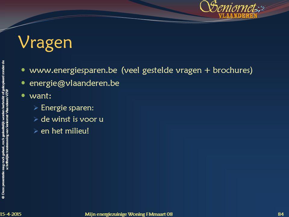 Vragen www.energiesparen.be (veel gestelde vragen + brochures)