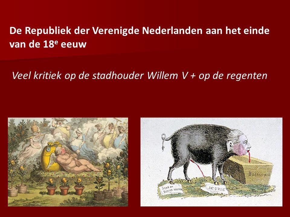 De Republiek der Verenigde Nederlanden aan het einde van de 18e eeuw