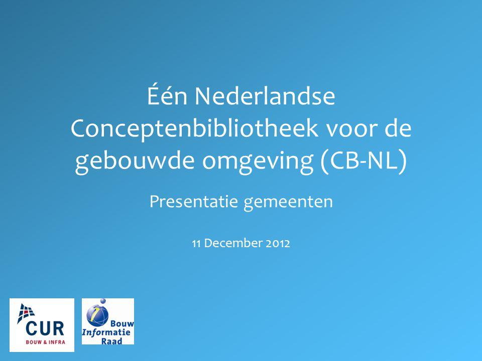 Één Nederlandse Conceptenbibliotheek voor de gebouwde omgeving (CB-NL)