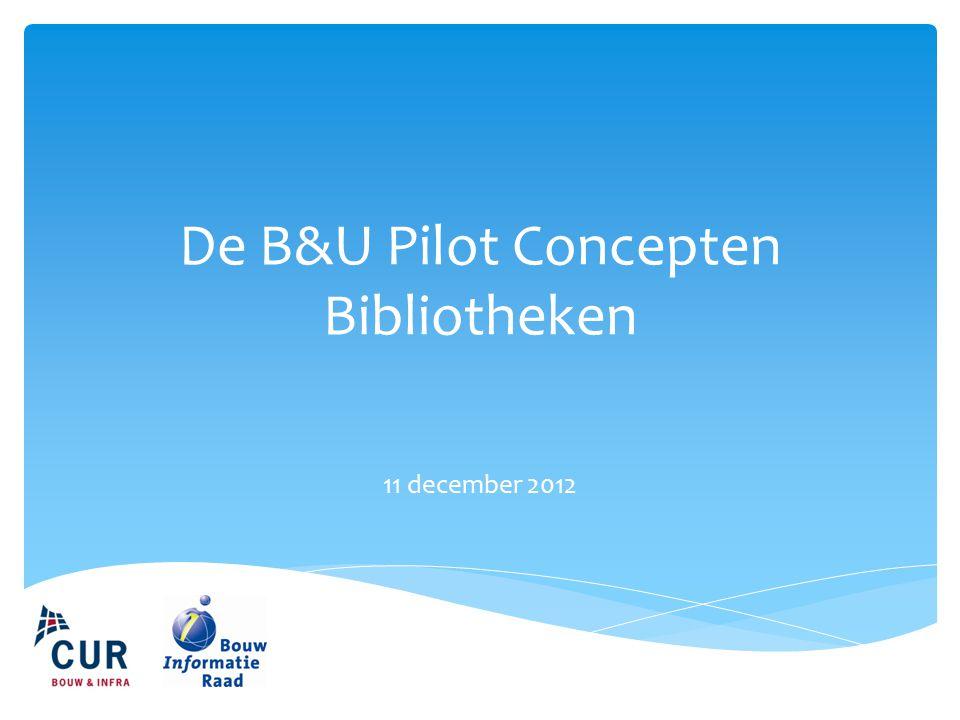 De B&U Pilot Concepten Bibliotheken
