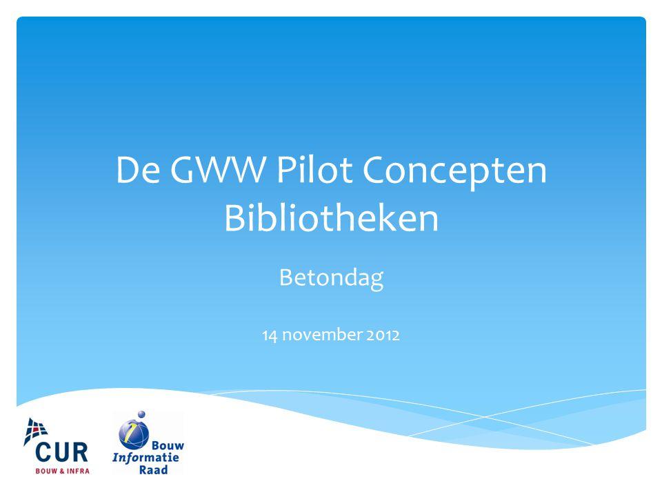 De GWW Pilot Concepten Bibliotheken